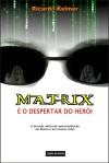 MatrixEODespertarDoHeroiCapaEdicaoDoAutor-01