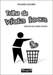 TrilhaDaVidaLocaCapa-4c