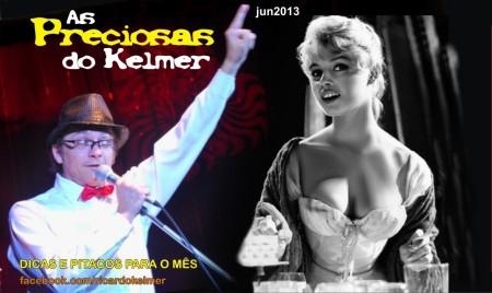 AsPreciosasDoKelmer201306-1