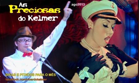 AsPreciosasDoKelmer201308