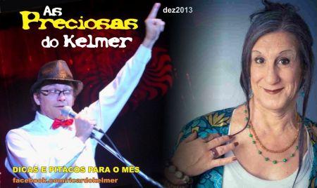 AsPreciosasDoKelmer201312