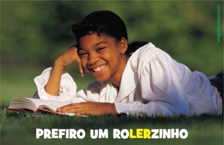PorQueNaoUmRolerzinho-01a
