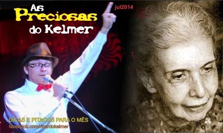AsPreciosasDoKelmer201407