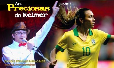 AsPreciosasDoKelmer201506