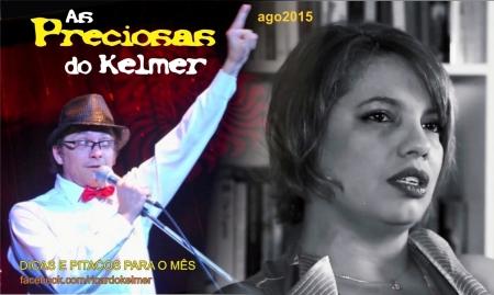 AsPreciosasDoKelmer201508