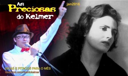 AsPreciosasDoKelmer201601
