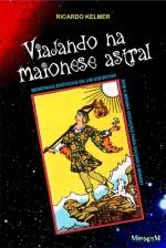 Viajando na Maionese Astral CAPA 07a